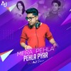 Download Mera Pehla Pehla Pyaar - DJ AJ Mp3