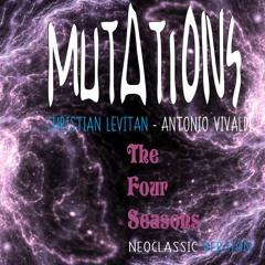 Mutations - Four Seasons, Concerto No. 4, Op. 8, RV 297, L'inverno - III. Allegro