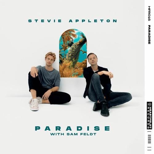 Stevie Appleton - Paradise (with Sam Feldt)