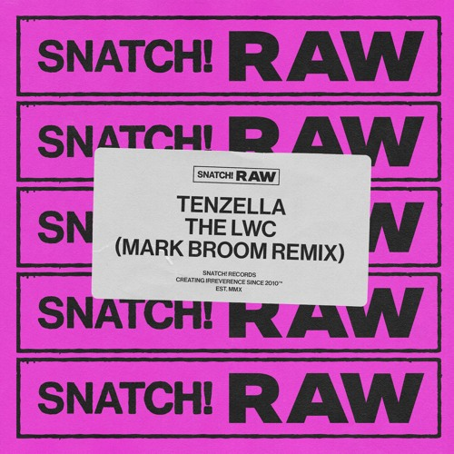 Tenzella - The LWC (Mark Broom Remix) [Snatch! Records]