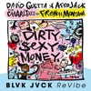 Dirty Sexy Money (feat. Charli XCX & French Montana) (BLVK JVCK ReVibe)