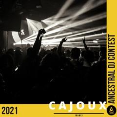 Mix: Ancestral DJ Contest 2021 by CAJOUX