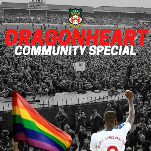 15 Dragonheart 08.01.21 Community Special - Extended Version