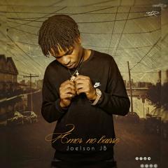Joelson - Amor No Bairro.mp3