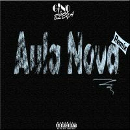 Gino Bleya -Aula Nova (Remix)