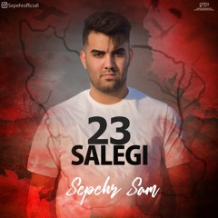 Sepehr Sam - 23 Salegi