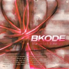 Bkode - Harmful Energy