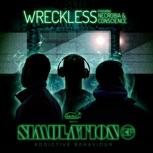 Wreckless feat. Necrobia & Conscience - Simulation EP - OUT NOW