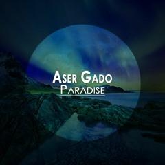 Aser Gado - Paradise