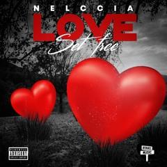 Love Set Free (Exec Prod. Jabari Kafele)