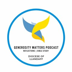 The Generosity Matters Podcast: We Are Richer Together