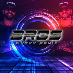 Vintage Culture - Bros (Dvoxx Remix)
