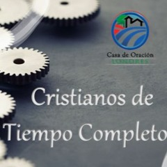 16. CRISTIANOS DE TIEMPO COMPLETO
