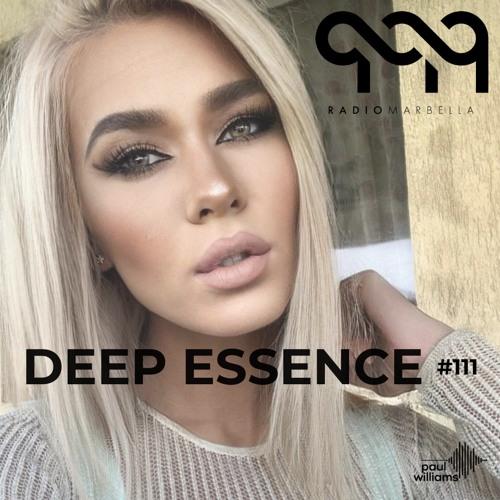 Deep Essence #111 - Radio Marbella (September 2021)
