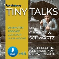 Turtlezone Tiny Talks - Wie berechtigt ist die Kritik an der Warnkette?
