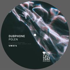 VM074 - Dubphone - Polen EP [Bandcamp Exclusive]