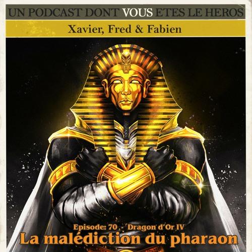 PDVELH 70: La Malédiction du Pharaon