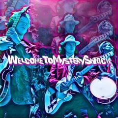 WelcomeToMysteryShack