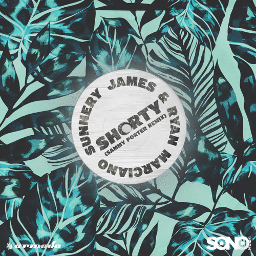 Sunnery James & Ryan Marciano - Shorty (Sammy Porter Remix)
