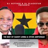 Download DJ Scyther & DJ Blackstar Presents The Best Of Daddy Lumba & Ofori Amponsah Mp3