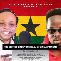DJ Scyther & DJ Blackstar Presents The Best Of Daddy Lumba & Ofori Amponsah