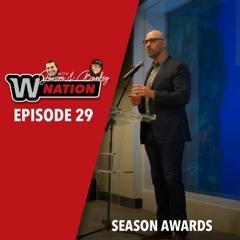 W Nation Ep. 29 End Of Season Awards