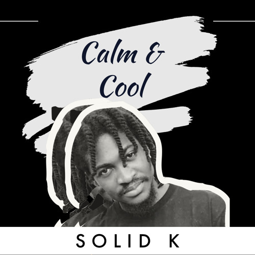 Solid K - Calm and Cool