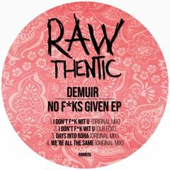 Demuir - I Don't F K Wit U (Original Mix)