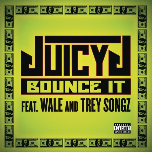 Bounce It (Explicit Version) [feat. Wale & Trey Songz]