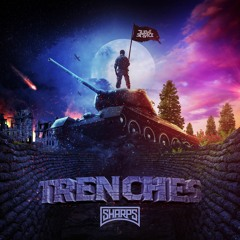 SHARPS - TRENCHES EP