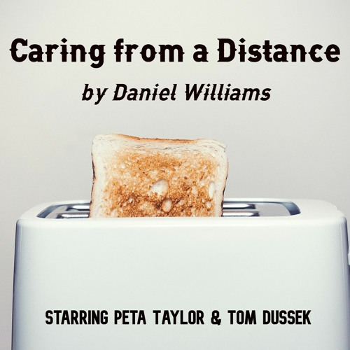 Episode One - Caring From A Distance