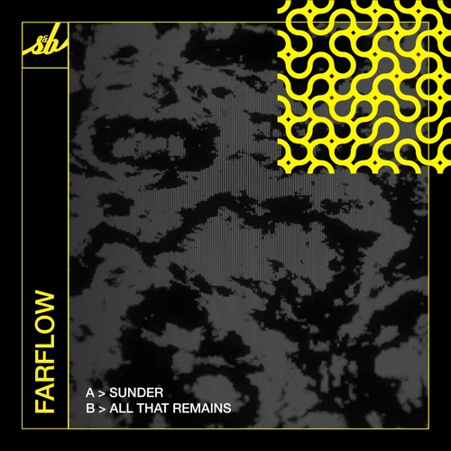 Download FarFlow - Sunder / All That Remains (SNB086) mp3