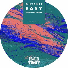 Dutchie - Easy (Elefant Doc Version)
