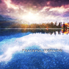 Peaceful Morning (Instrumental)