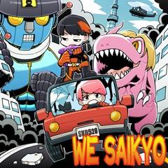 SARUKANI - WE SAIKYO (DJKurara Remix)