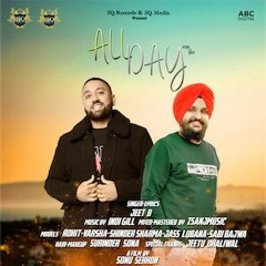 Indi Gill ft. Jeet B - All Day