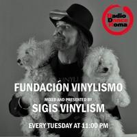 FUNDACION VINYLISM ep. 01 by Sigis Vinylism