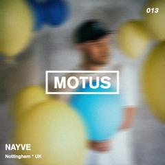 Motus Podcast Series // 013 - Nayve (Daydream Records)