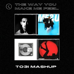 Biscuit, John Summit, Cloonee, WeDamnz - The Way You Make Me Feel (TO3I MashUp)