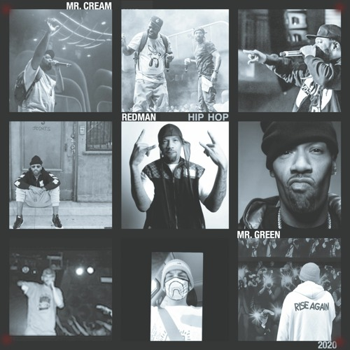 """""""Hip Hop 2020"""" by Mr. Cream, Redman and Mr. Green"""