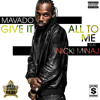 Give It All To Me (feat. Nicki Minaj)