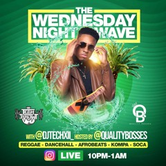 THE WEDNESDAY NIGHT WAVE TECHXII & THE QUALITY BOSSES 5-13