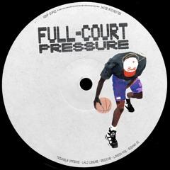 Jacob Rochester & Kemp Dupri - Full Court Pressure (mix)