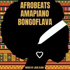 FOR PROMOTIONAL USE ONLY Jack Sling - Afrobeats x Amapiano x Bongoflava Mix
