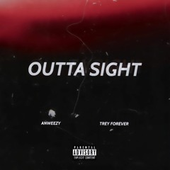 Outta Sight(with Trey Forever)