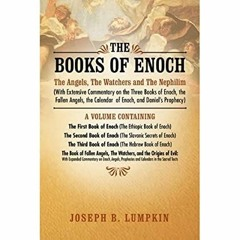<PDF) The Books of Enoch:  The Angels, The Watchers and The Nephilim (With Extensive Commentary on