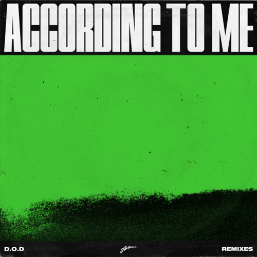 According To Me (Cedric Gervais Extended Remix)