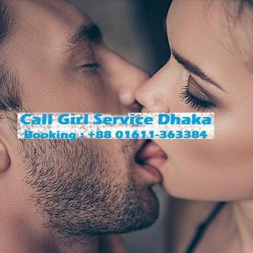 Call girl & escort service Dhaka Bangladesh 2021