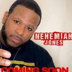 Nehemiah Jones - All Over