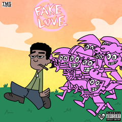Fake Love (Prod. David Beatz)